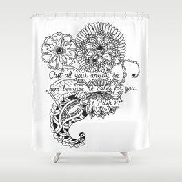 Equanimity / 1 Peter 5:7 Shower Curtain