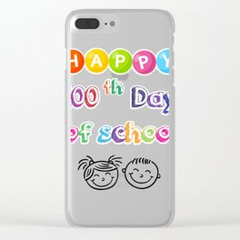 Happy 100th Day Of School For Teacher Or Students Clear iPhone Case