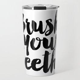 Brush Your Teeth Education Sign Nursery Typography Bathroom Decor Nursery Poster Printable Bathroom Travel Mug