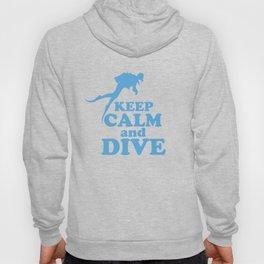 Keep calm and dive Hoody
