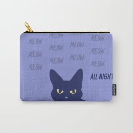 Meow all night long blue cat Carry-All Pouch