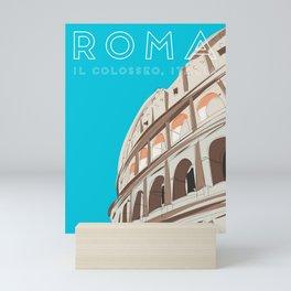 Rome, Italy Colosseum / Roma Il Colosseo, Italia Travel Poster Mini Art Print