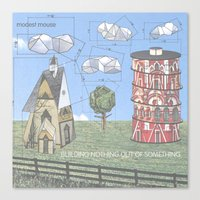 modest mouse Canvas Prints featuring Modest Mouse - Building Nothing Out of Something by NICEALB