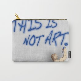 This Is Not Art Carry-All Pouch