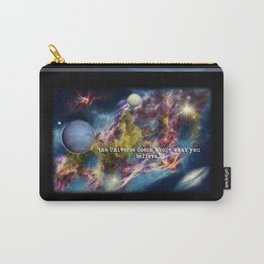 The Universe Doesn't Care What You Believe Carry-All Pouch