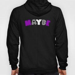 Maybe (Graysexual) Hoody