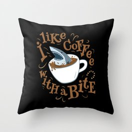 I Like Coffee with a Bite Throw Pillow