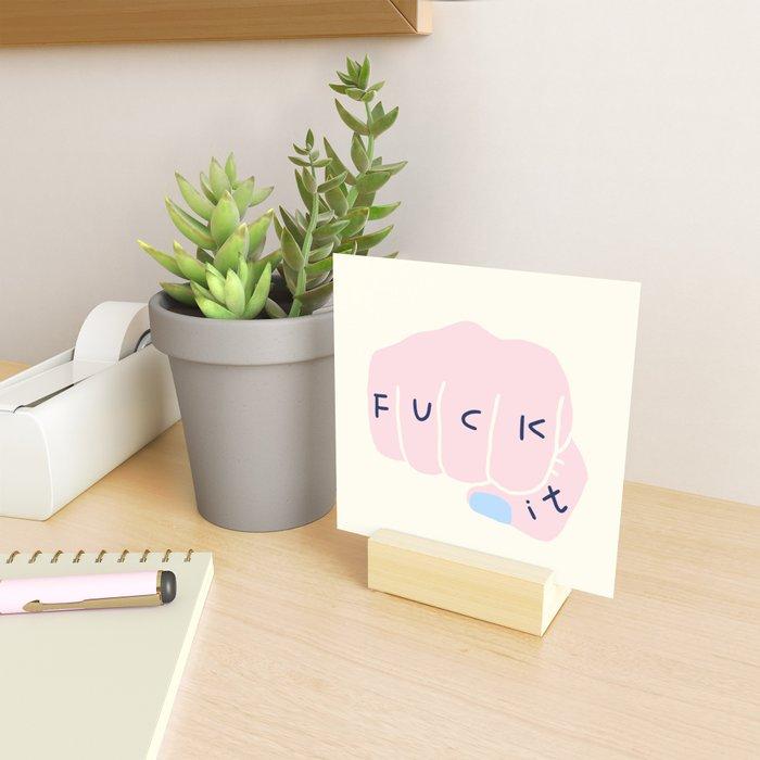 JUST FUCK it Mini Art Print