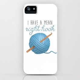 I Have A Mean Right Hook iPhone Case