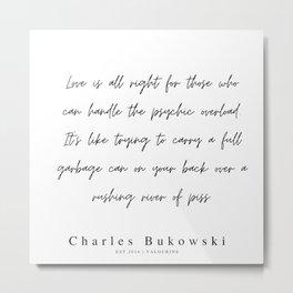 61     | 200310 |  Charles Bukowski Quotes | Minimalist | Line Quote Metal Print