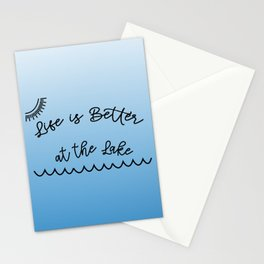Life is Better at the Lake Stationery Cards