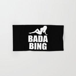 Bada bing television quote Hand & Bath Towel