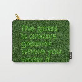 The Grass Is Always Greener Carry-All Pouch