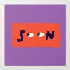 SOON Canvas Print