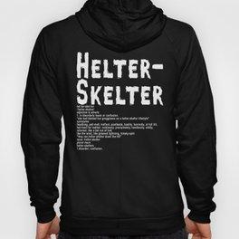Helter Skelter (white on black) Hoody
