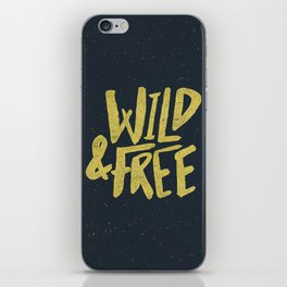 Wild and Free x Gold and Navy iPhone Skin