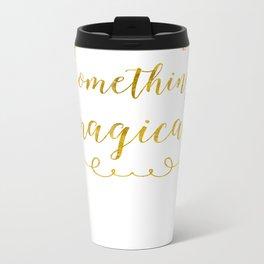 Magical Metal Travel Mug