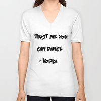 vodka V-neck T-shirts featuring You can trust Vodka by CaitlinNicole