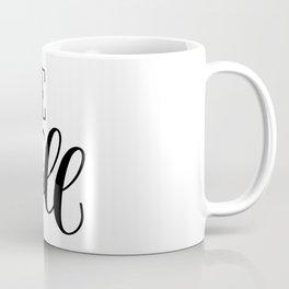 Be Still: white Coffee Mug