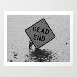 dead end III Art Print