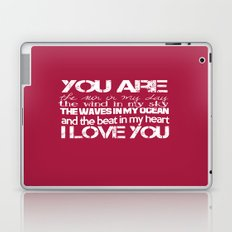 You Are My Valentine Laptop & iPad Skin