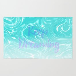 Keep Dreaming Typography on Liquid Marble Design Rug