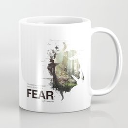 """""""The oldest and strongest emotion of mankind is FEAR."""" Coffee Mug"""