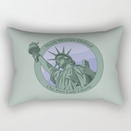 Nasty Woman Our First Lady Statue Of Liberty Rectangular Pillow
