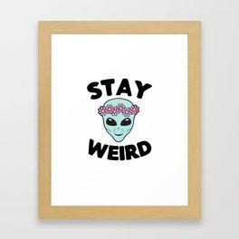 Stay Weird Alien Head Framed Art Print