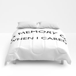 In Memory of when I cared Sarcastic Quote Comforters
