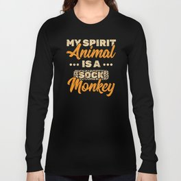 My Spirit Animal Is A Sock Monkey Design Long Sleeve T-shirt