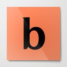 b (BLACK & CORAL LETTERS) Metal Print