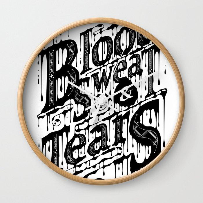 Blood, Sweat, & Tears Wall Clock