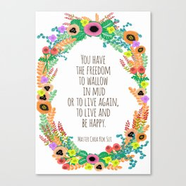 Live and be happy! Canvas Print