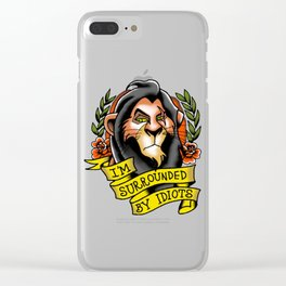 Lion king im surrounded by idiots Clear iPhone Case
