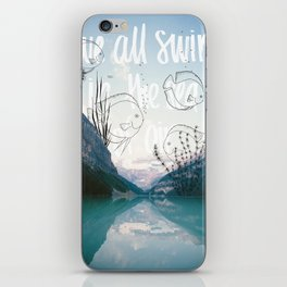 We all swim in the sea of air iPhone Skin