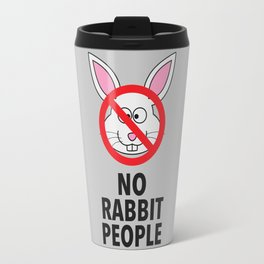 No Rabbit People Travel Mug