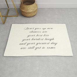 Atticus poem, don't give up now, love quote, contemporary poetry Rug