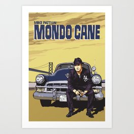Mike Patton  / Mondo Cane / Faith No More / Mr Bungle Music Poster Art Print