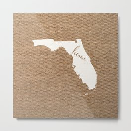 Florida is Home - White on Burlap Metal Print