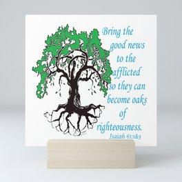 The Oak of Righteousness Mini Art Print