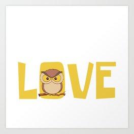 Owl Lover? A Perfect Owls Tee I Just Freaking Love Owls Ok? T-shirt Design Nocturnal Night Birdline Art Print