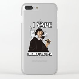 I Vape Therefore I Am | Vaping Rene Descartes Clear iPhone Case