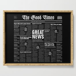 The Good Times Vol. 1, No. 1 REVERSED / Newspaper with only good news Serving Tray
