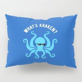 What's Kraken? Pillow Sham