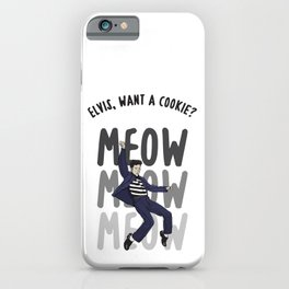 Elvis, Want a Cookie? iPhone Case