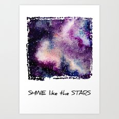 Shine like the Stars Art Print