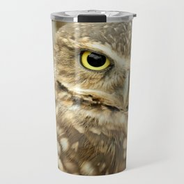 Owl Eyes, They're Watching You Travel Mug