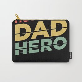 Husband Dad Hero Father Father's Day Carry-All Pouch