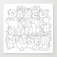 dazed and confused Canvas Prints featuring Dazed and Confused by Heinz Aimer